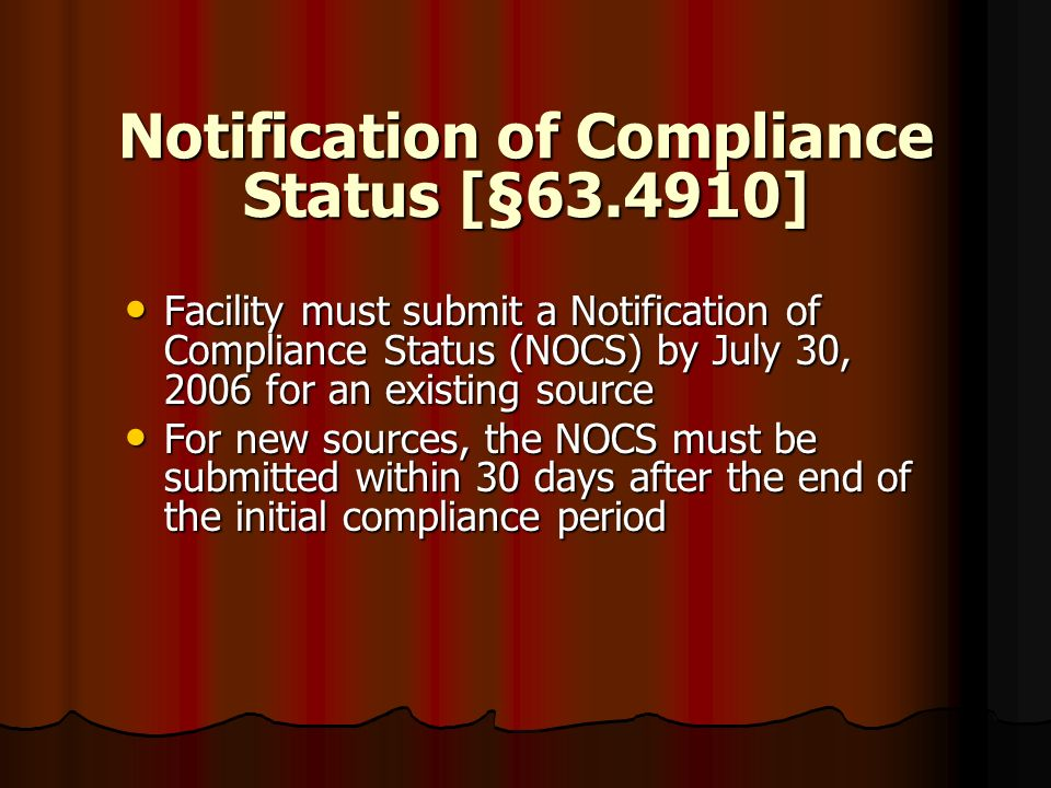 Notification of Compliance Status [§63.4910]